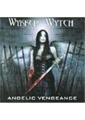 Wykked Wytch - Angelic Vengence (Music Cd)