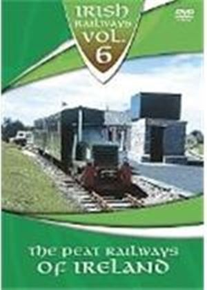 Irish Railways Vol.6 - The Peat Railways Of Ireland