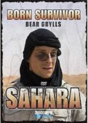 Bear Grylls - Born Survivor - Sahara