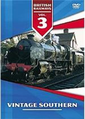 British Railways Vol.3 - Vintage Southern