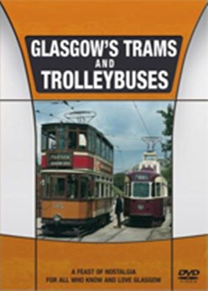 Glasgows Trams And Trolleybuses