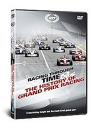 Racing Through Time - The History Of The Grand Prix