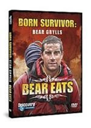 Bear Grylls - Born Survivor: Bear Eats