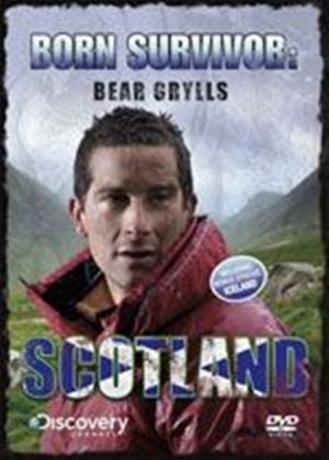 Bear Grylls - Born Survivor - Scotland