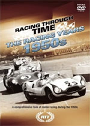 Racing Through Time - The Racing Years - 1950'S