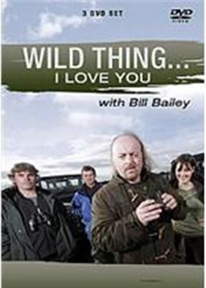 Wild Thing... I Think I Love You - With Bill Bailey