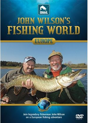 John Wilson's Fishing World - Europe