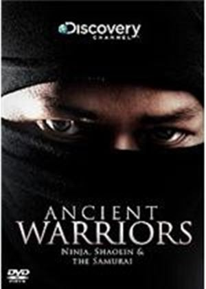 Ancient Warriors - Ninja, Shaolin And Samurai
