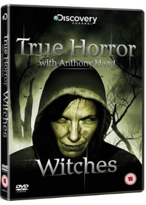 True Horror With Anthony Head: Witches