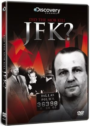 Jfk Conspiracies - Did The Mob Kill Jfk?