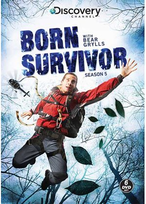 Bear Grylls - Born Survivor - Season Five