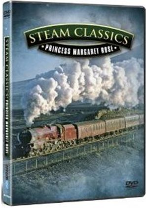 British Steam Classics - Princess Margaret Rose