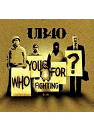 UB40 - Who You Fighting For (Music CD)