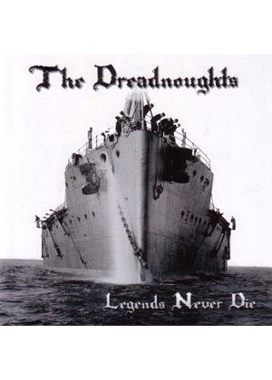 Dreadnoughts - Legends Never Die (Music CD)
