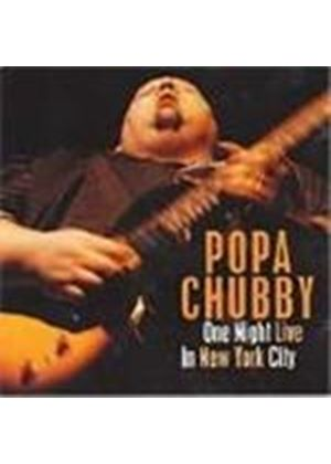 Popa Chubby - One Night Live In New York City