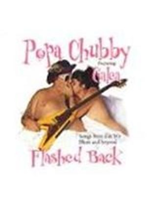 Popa Chubby/Galea - Flashed Back