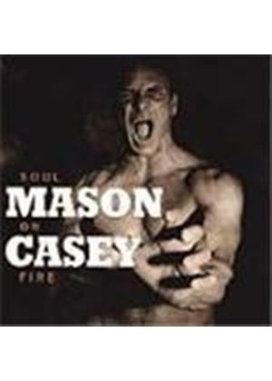 Mason Casey - Soul On Fire