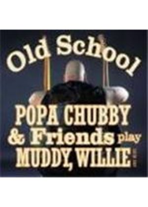 Popa Chubby - Plays Muddy Willie And More