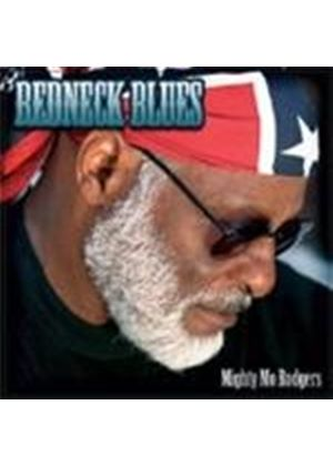 MIGHTY MO ROGERS - REDNECK BLUES