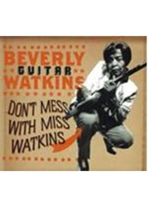 Beverly Watkins - Don't Mess With Miss Watkins [European Import]