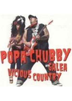 Popa Chubby & Galea - Vicious Country (Music CD)