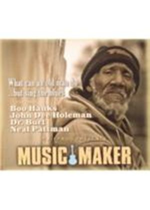 Various Artists - Music Maker (What Can An Old Man Do) (Music CD)
