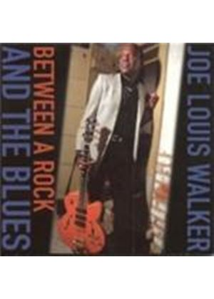 Joe Louis Walker - Between A Rock And The Blues (Music CD)