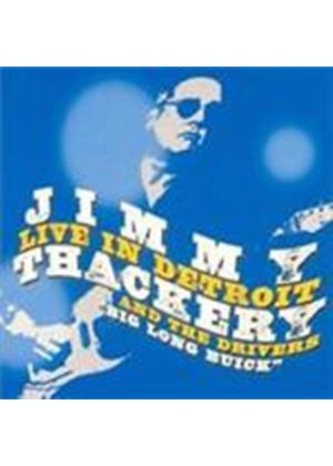 Jimmy Thackery & The Drivers - Live In Detroit (Music CD)