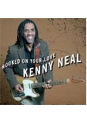 Kenny Neal - Hooked On Your Love (Music CD)