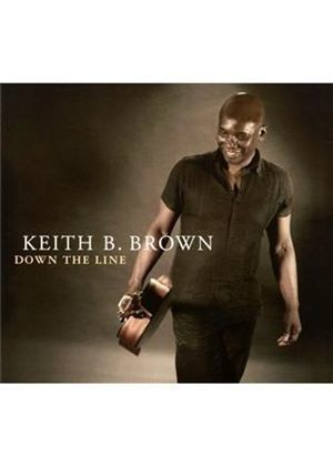 Keith H. Brown - Down the Line (Music CD)