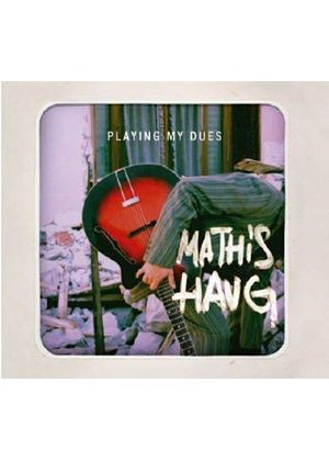 Mathis Haug - Playing My Dues (Music CD)