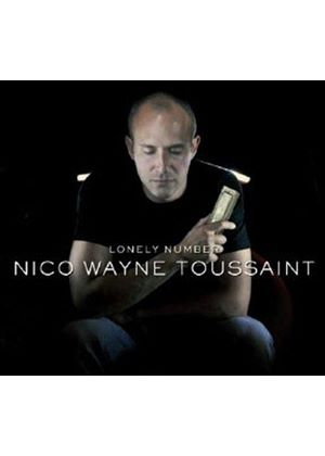 Nico Wayne Toussaint - Lonely Number (Music CD)