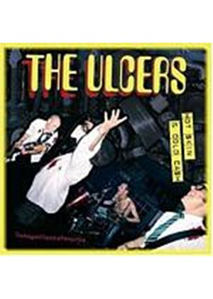 The Ulcers - Hot Skin And Cold Cash (Music CD)