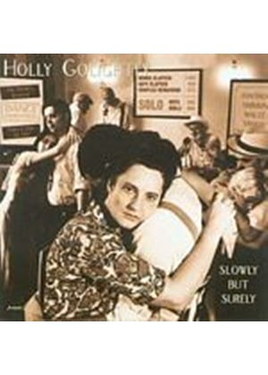 Holly Golightly - Slowly But Surely (Music CD)