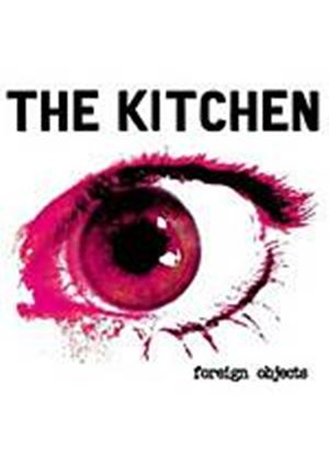 The Kitchen - Foreign Objects (Music CD)
