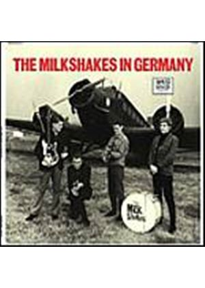 The Milkshakes - In Germany (Music CD)