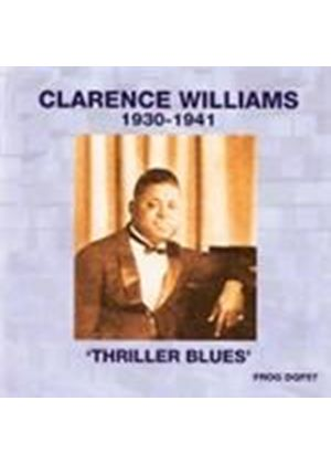 Clarence Williams - Thriller Blues (1930-1941) (Music CD)