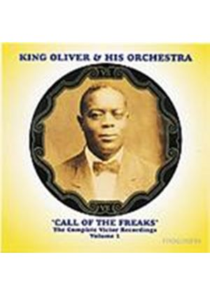 King Oliver - Complete Victor Vol.1 (Call Of The Freaks) (Music CD)