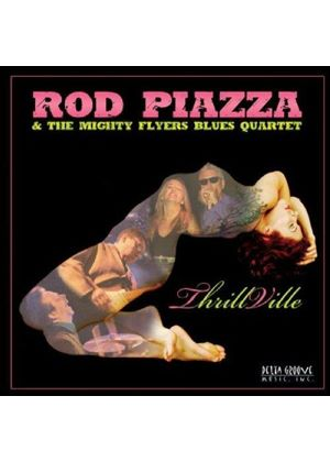 Rod Piazza And The Mighty Blues Quartet - Thrillville (Music CD)