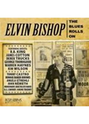 Elvin Bishop - Blues Rolls On, The (Music CD)
