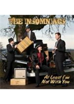 Insomniacs (The) - At Least I'm Not With You (Music CD)