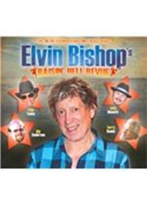 Elvin Bishop - Raisin' Hell Revue (Live on the Legendary Rhythm & Blues Cruise/Live Recording) (Music CD)