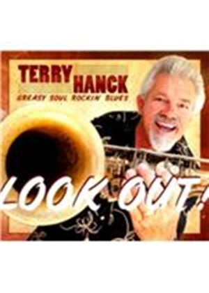 Terry Hanck - Look Out! (Music CD)