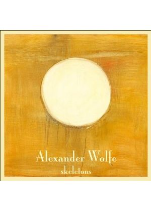 Alexander Wolfe - Skeletons (Music CD)