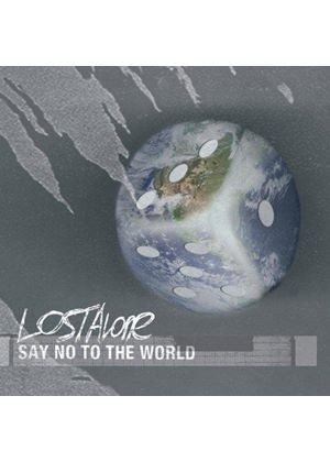 Lostalone - Say No to the World (Music CD)