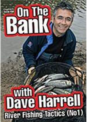 On The Bank - River Fishing Tactics Part 1