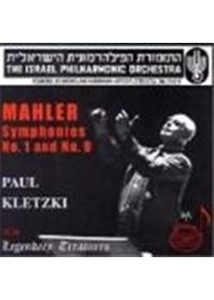 Mahler: Symphony No 1 and 9