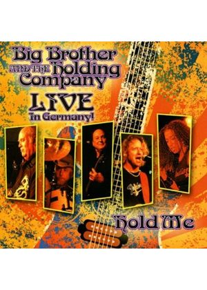 Big Brother And Holding Company - Hold Me - Live In Germany