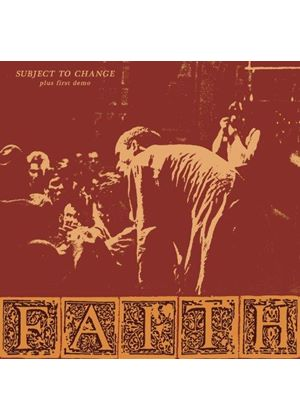 Faith (The) - Subject To Change and First Demo (Music CD)