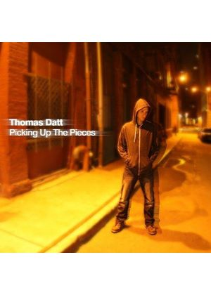 Thomas Datt - Picking Up the Pieces (Music CD)
